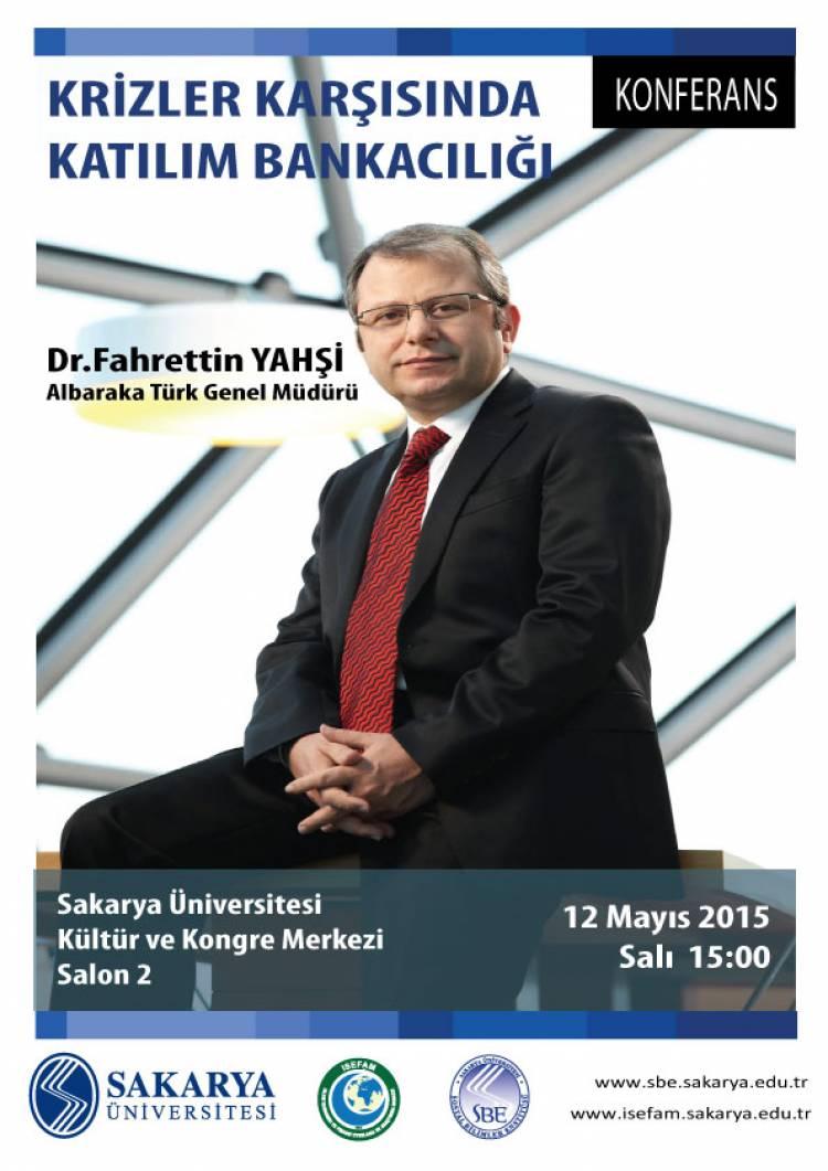 Konferans - Krizler Karşısında Katılım Bankacılığı