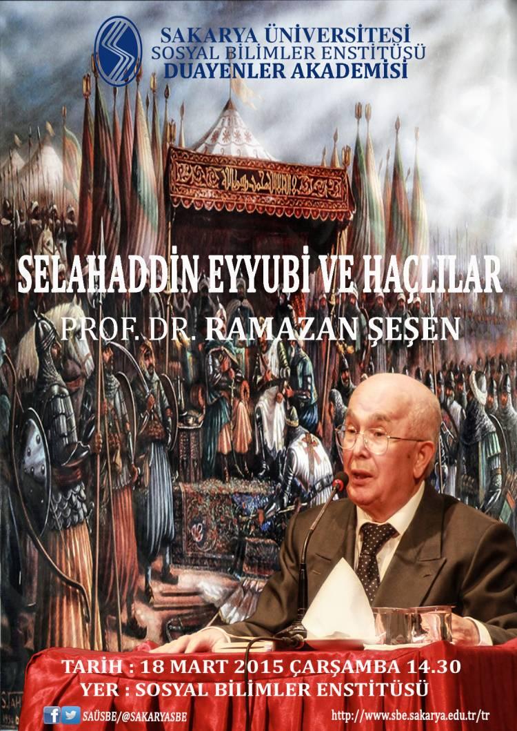 Konferans-Selahaddin Eyyubi ve Haçlılar-Prof. Dr. Ramazan ŞEŞEN