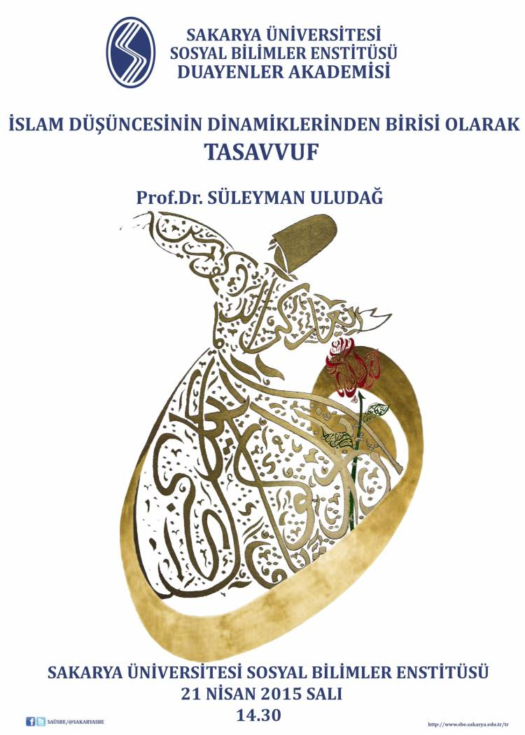 Konferans-İslam Düşüncesinin Dinamiklerinden Biri Olarak Tasavvuf-Prof. Dr. Süleyman ULUDAĞ